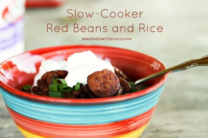 Hearty Slow-Cooker Red Beans and Rice from foodiewithfamily.com