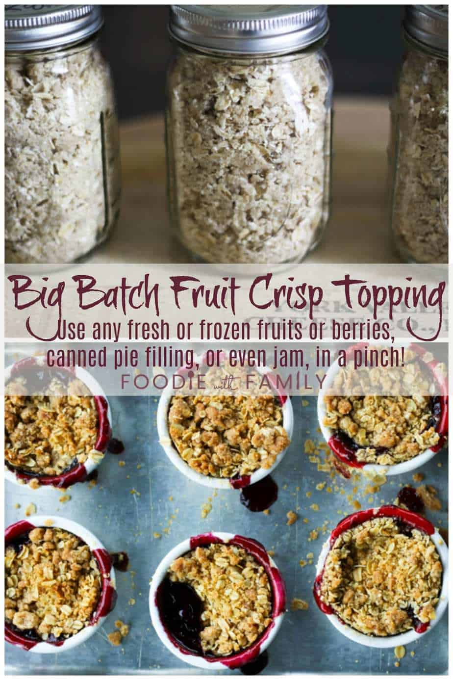 Big Batch Fruit Crisp Topping: Use your pre-made crisp topping on fresh fruit, canned fruit or pie filling for the best, glorious, almost instant fruit crisp.The only thing better than a fruit crisp is one that you've put together in less than 5 minutes using crisp topping that you made ahead of time in a big batch and stored in the freezer.
