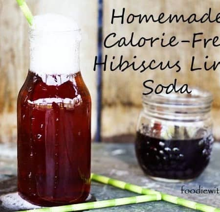 Homemade Calorie-Free Hibiscus Lime Soda (Stevia Sweetened)