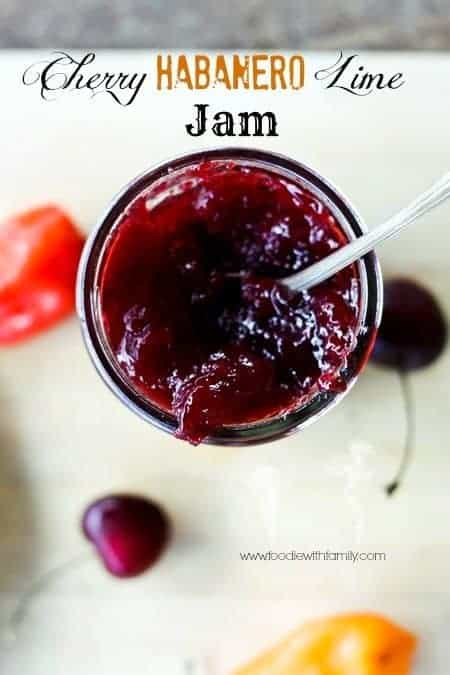 Cherry Habanero Lime Jam   www.foodiewithfamily.com