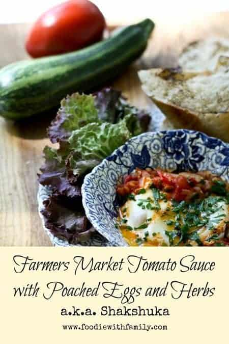 Farmers Market Tomato Sauce with Poached Eggs and Herbs (Shakshuka) | www.foodiewithfamily.com