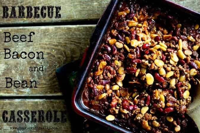 Barbecue Beef Bacon and Bean Casserole for #MakeAheadMondays | www.foodiewithfamily.com