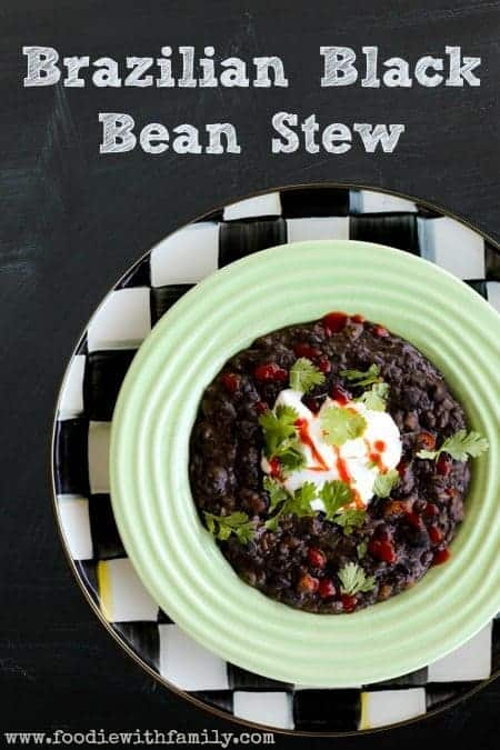 Brazilian Black Bean Stew | www.foodiewithfamily.com