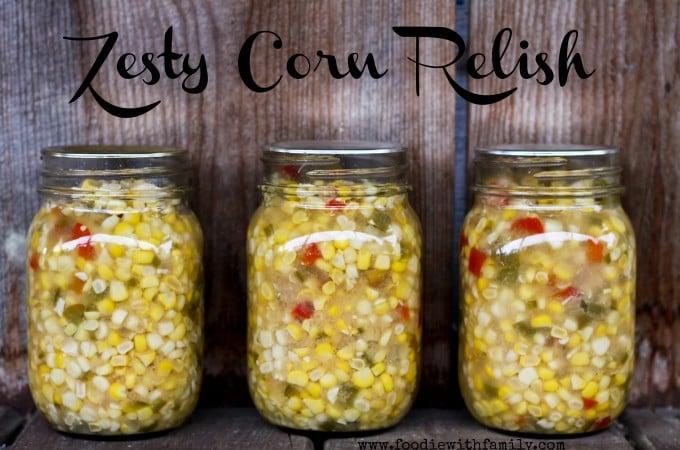 Zesty Corn Relish | www.foodiewithfamily.com