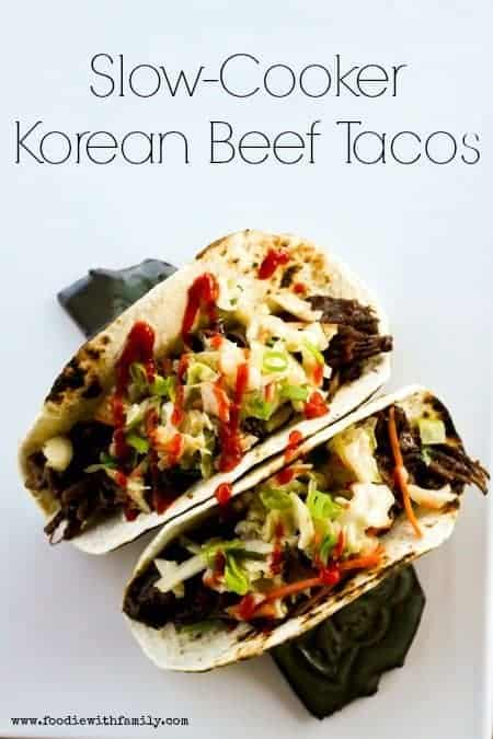Slow Cooker Korean Beef Tacos for Make Ahead Mondays | www.foodiewithfamily.com