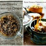 Slow Cooker Caramelized Onions and French Onion Soup at www.foodiewithfamily.com