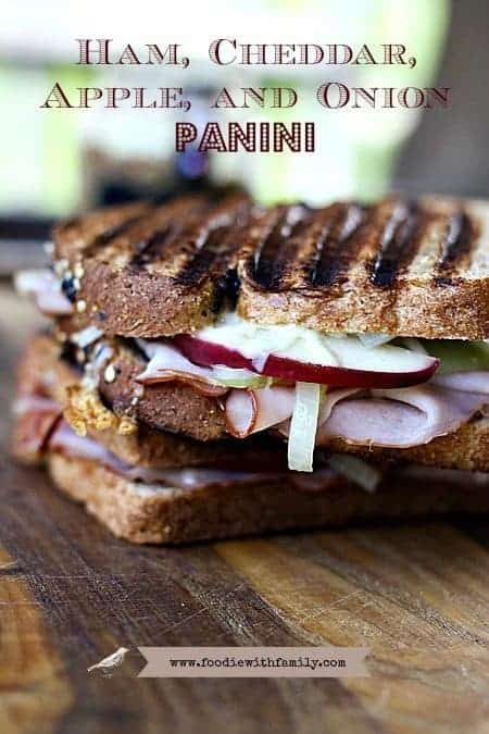 Ham, Cheddar, Fried Apple and Onions Panini at www.foodiewithfamily.com