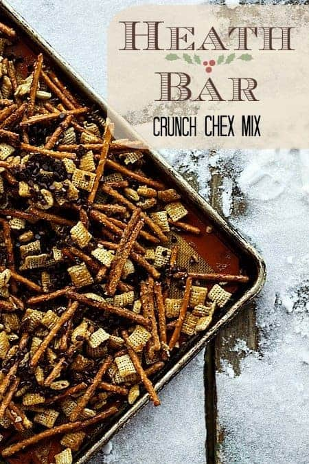 Heath Bar Crunch Chex Mix on www.foodiewithfamily.com