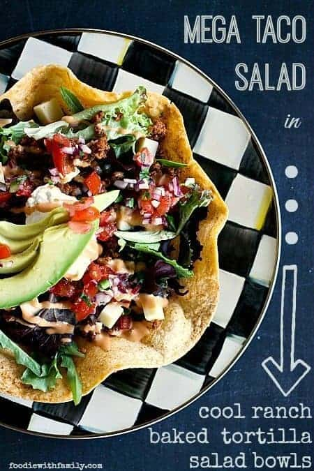 Mega Taco Salad in Cool Ranched Baked Tortilla Salad Bowls foodiewithfamily.com #Salad