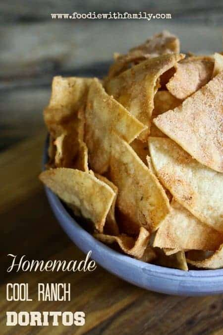 Homemade Cool Ranch Doritos from foodiewithfamily.com #HomemadeTreats