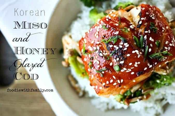Korean Miso and Honey Glazed Cod {20 minute meal}