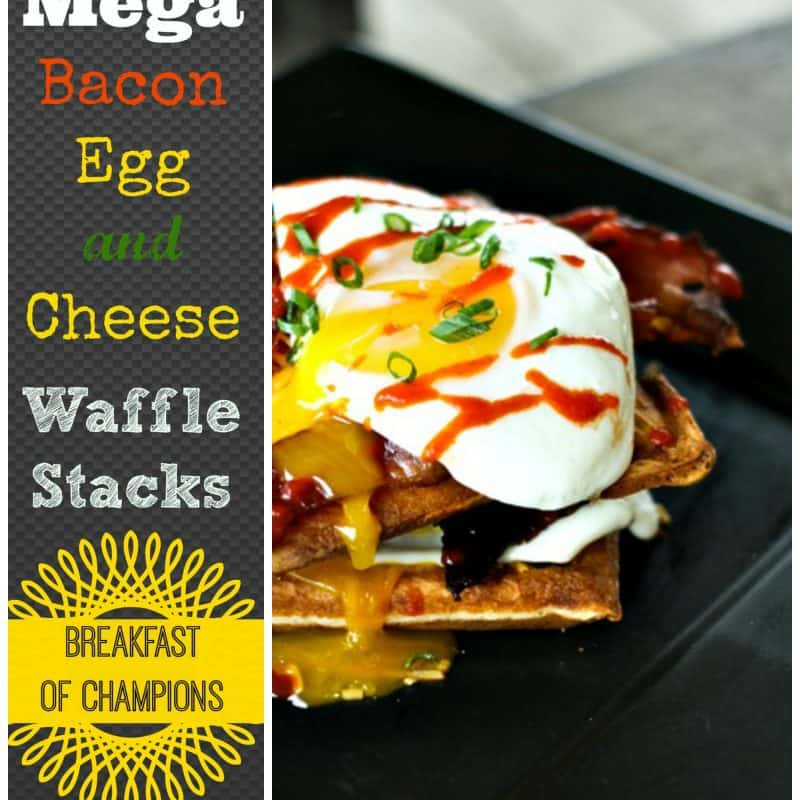 Mega Baocn Egg and Cheese Waffle Stacks for breakfast, lunch, or dinner. foodiewithfamily.com #breakfast #bacon #eggs