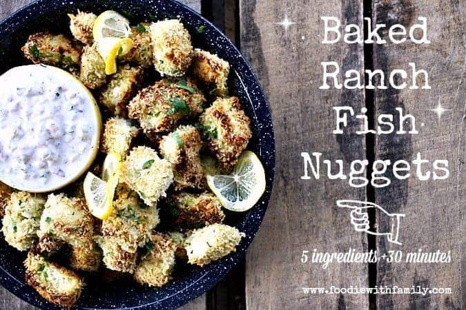 Baked Ranch Fish Nuggets {30 minute meal}