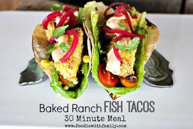 easy baked ranch fish tacos {30 minute meal from scratch}