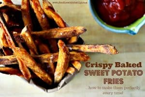 How to make perfectly crispy baked sweet potato fries in the oven every time. foodiewithfamily.com
