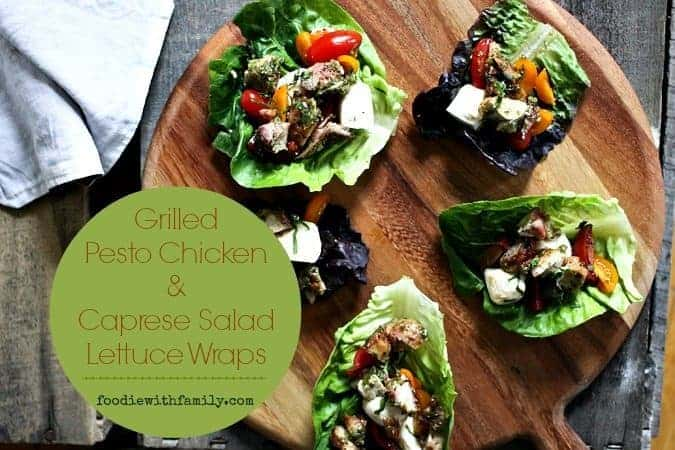Grilled Pesto Chicken & Caprese Salad Lettuce Wraps {30 Minute Meal}