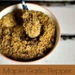 Maple Garlic Pepper Rub for Chicken and Pork #spicerubs
