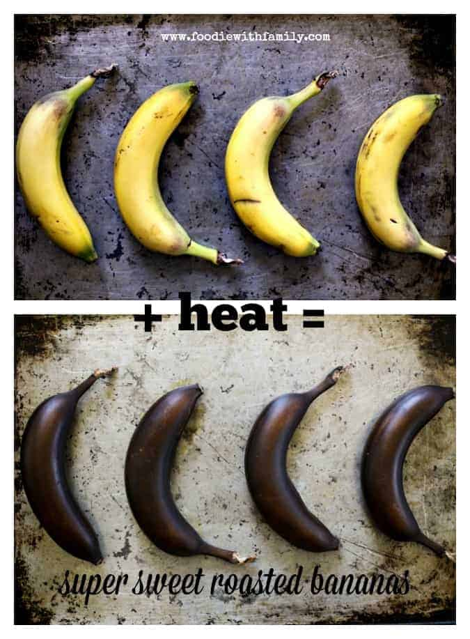Roasting bananas to increase sweetness from foodiewithfamily.com