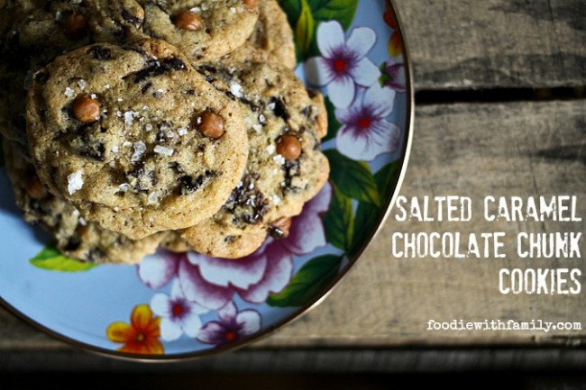 Salted Caramel Chocolate Chunk Cookies from foodiewithfamily.com