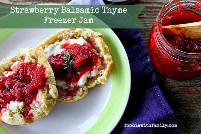 Strawberry Freezer Jam with Balsamic and Thyme from foodiewithfamily.com #FV2Table #FarmvilleCookbook #ad