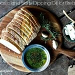 Herb and Garlic Dipping Oil for bread #summer