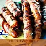 Grilled Bacon Wrapped Hot Dogs from foodiewithfamily.com