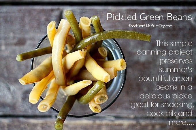 Pickled Green Beans: Dilly Beans {a simple canning project} from foodiewithfamily.com