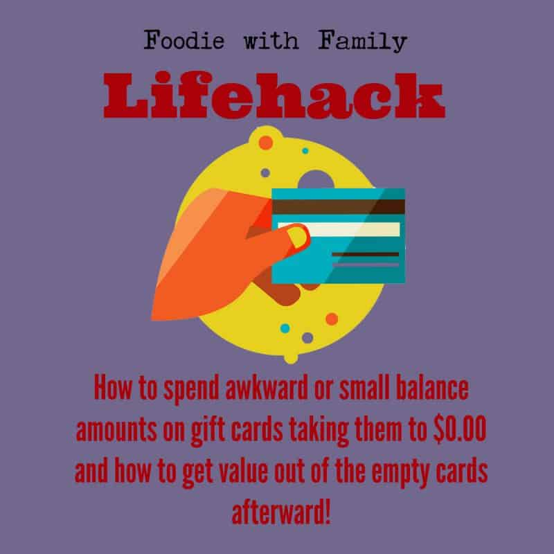 How to use up small balances on gift cards and get value from the empty cards from foodiewithfamily.com