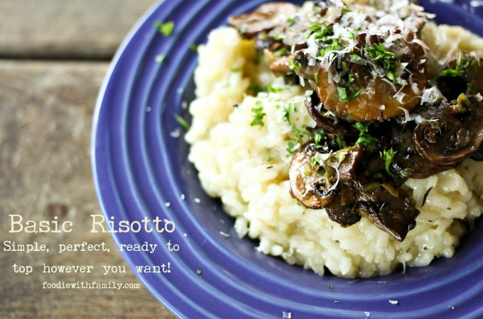 Basic Risotto tutorial with topping ideas from foodiewithfamily.com