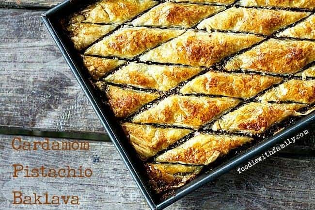 Cardamom Pistachio Baklava from foodiewithfamily.com