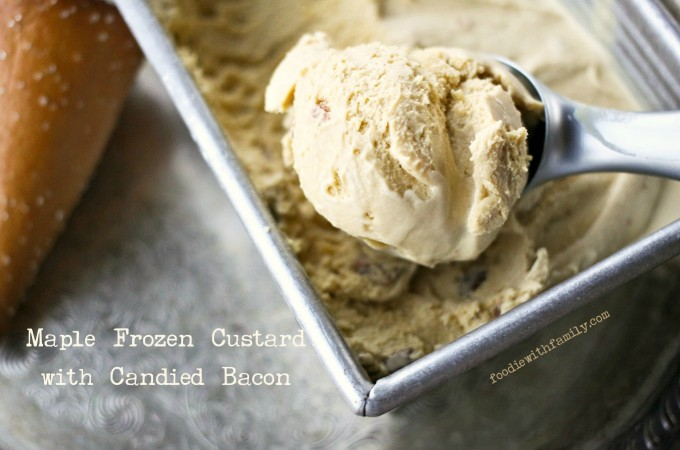 Creamy Maple Frozen Custard with Candied Bacon from foodiewithfamily.com