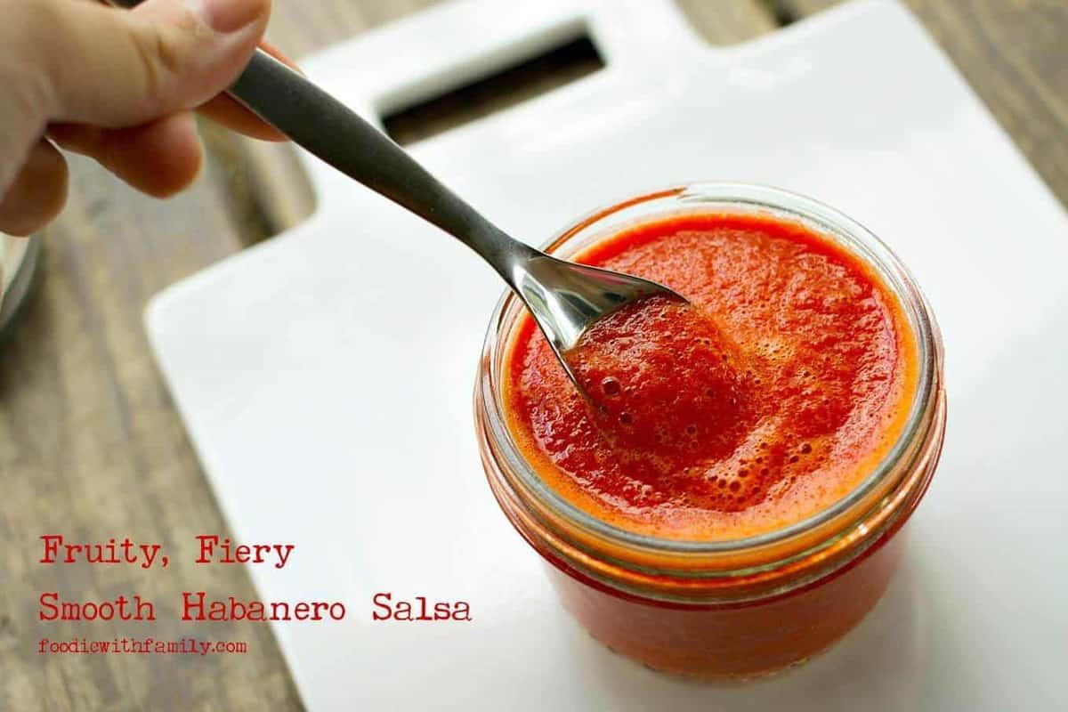 Fruity, Fiery, Smooth Habanero Salsa