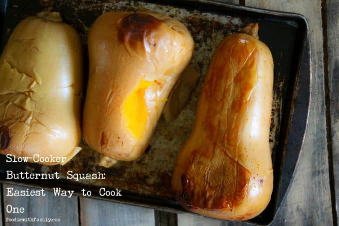 Easiest Method to Cook a Butternut Squash: No knives needed! foodiewithfamily.com