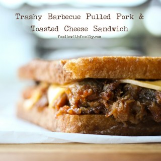 Trashy Barbecue Pulled Pork & Toasted Cheese Sandwiches from foodiewithfamily.com