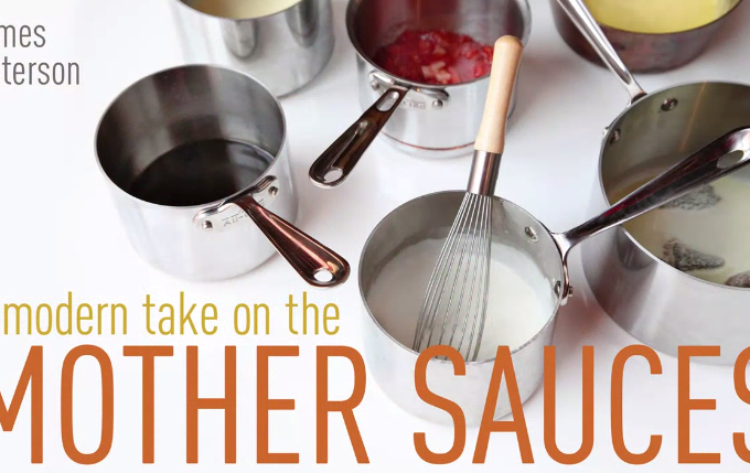 A Modern Take on Mother Sauces from craftsy and foodiewithfamily.com