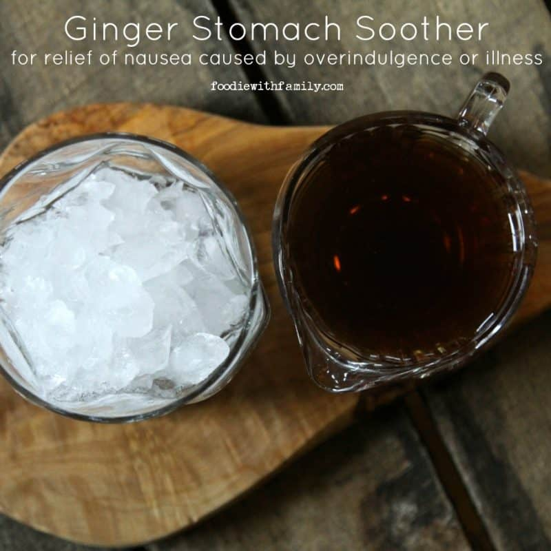 Relief is on the way! Ginger Stomach Soother from foodiewithfamily.com