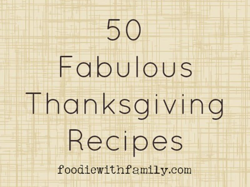 50 Fabulous Thanksgiving Recipes