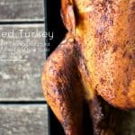 Smoked Turkey: Why your next Thanksgiving bird should be smoked and how to do it! foodiewithfamily.com