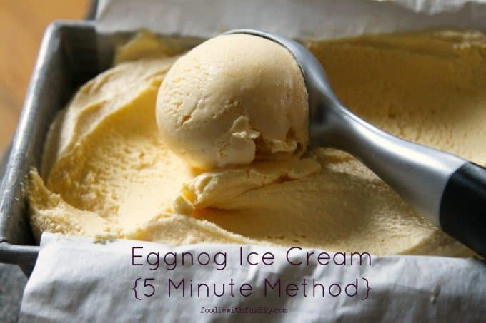 Eggnog Ice Cream {5 Minute Methods} from foodiewithfamily.com