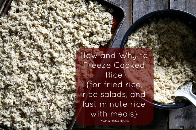 How and Why You Should Freeze Cooked Rice {for fried rice, rice salads, and last minute rice with meals} from foodiewithfamily.com