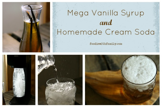 Mega Vanilla Syrup and Homemade Cream Soda from foodiewithfamily.com