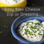 Easy Bleu Cheese Dip or Dressing from foodiewithfamily.com