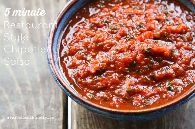 Have Restaurant Style Chipotle Salsa in 5 minutes from foodiewithfamily.com