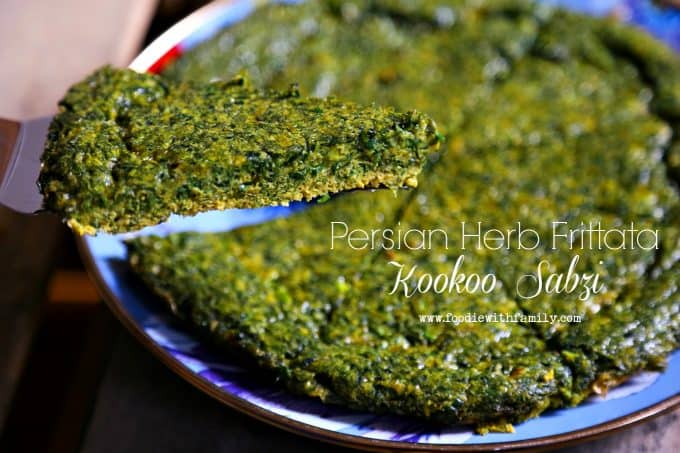 Persian Herb Frittata a.k.a. Kookoo Sabzi from foodiewithfamily.com