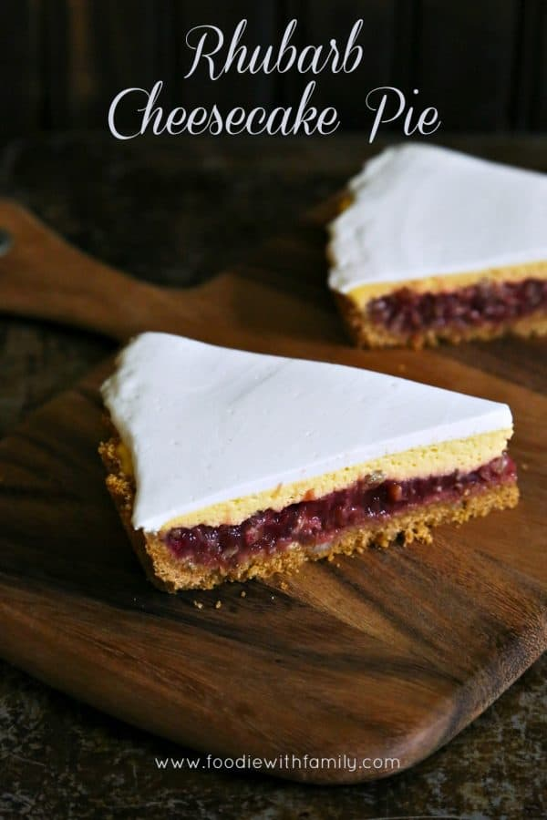 Rhubarb Cheesecake Pie for #DairyMOOnth #sponsored