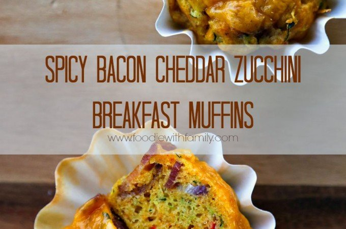 Spicy Bacon Cheddar Zucchini Breakfast Muffins