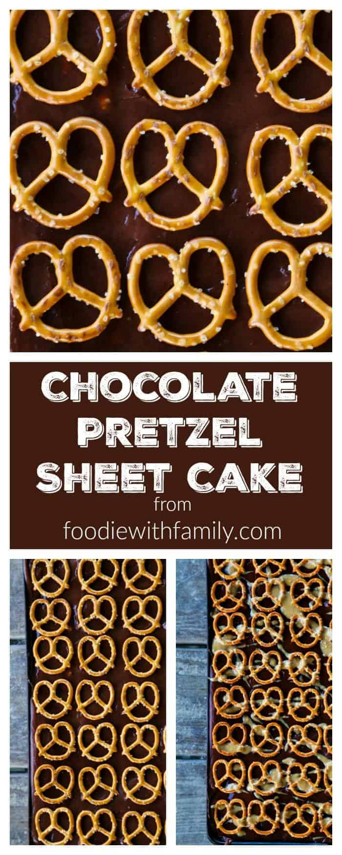 Chocolate Pretzel Sheet Cake with optional Peanut Butter Drizzle. So good.So so good. From foodiewithfamily.com