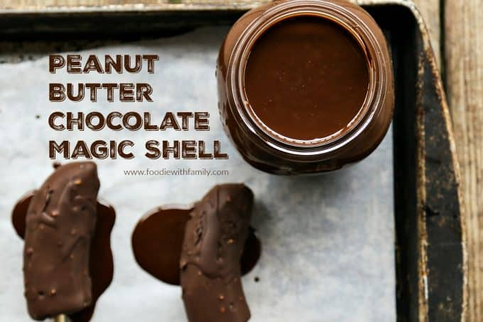 Peanut Butter Chocolate Magic Shell with just 3 natural ingredients from foodiewithfamily.com