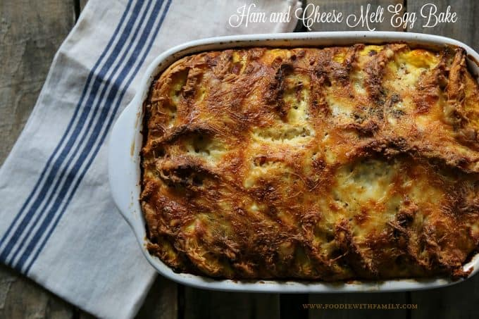 Ham and Cheese Melt Egg Bake from foodiewithfamily.com