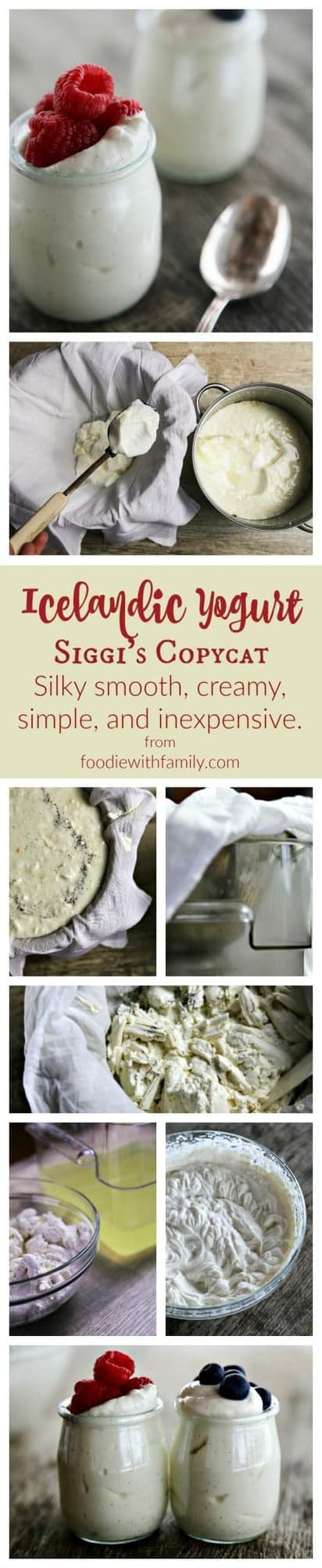 Super creamy, silky smooth, low fat, high protein, inexpensive, and easy as can be is homemade Icelandic Yogurt or Siggi's Copycat.